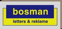 Bosman | O.a. Belettering, Letters, Parkeerborden verkeersborden en Reclameborden | Rotterdam